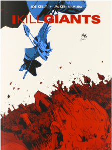 Pick 3: I Kill Giants