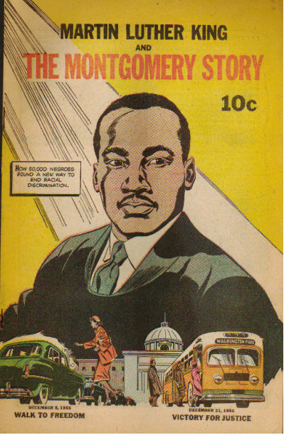 Martin Luther King, Jr. and the Montgomery Story